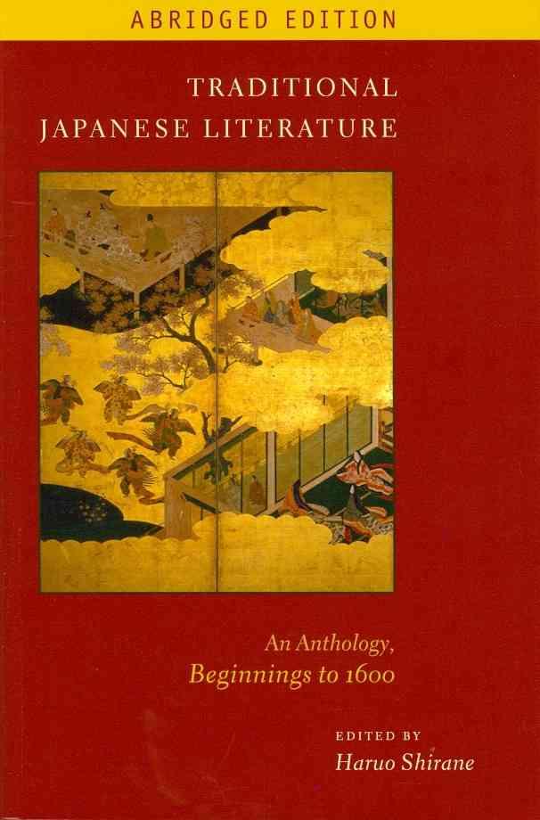 Traditional Japanese Literature By Shirane, Haruo